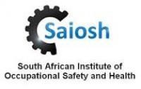South African Institute of Occupational Safety and Health (SAIOSH)